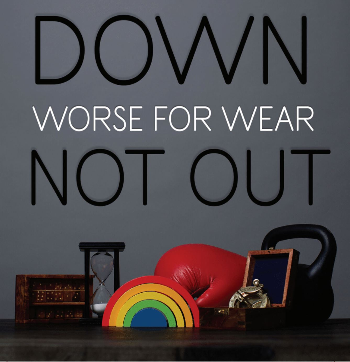 Down Not Out news Worse For Wear EP Review - Down The Front Media